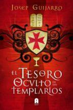 el tesoro oculto de los templarios-josep guijarro-9788493871819
