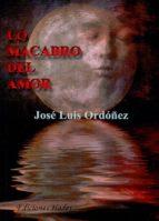 lo macabro del amor-jose luis ordoñez-9788493974619