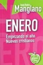 enero: empezando el año jose pedro manglano castellany 9788494211119