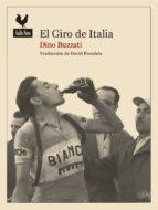 el giro de italia-dino buzzati-9788494235719