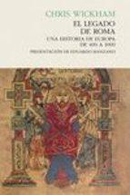 el legado de roma-chris wickham-9788494289019