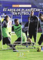 arte de planificar en futbol julen castellano paulis 9788494524219