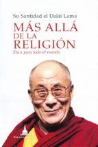 mas alla de la religion: etica para todo el mundo-9788494532719