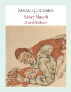 Descargas gratuitas de audiolibros en el Reino Unido Sacher-masoch: el ser del balbuceo