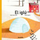 El libro de El iglu autor JESUS LOPEZ MOYA PDF!