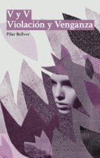 v y v violación y venganza (ebook)-pilar bellver-9788494796319