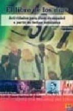 el libro de los dias: actividades para clase de español a partir de fechas señaladas-maria teresa gonzalez sainz-chris evenden-9788495986719