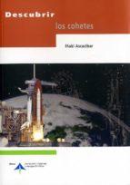 descubrir los cohetes iñaki ascacibar 9788496456419