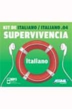 italiano, kit de supervivencia (libreto + cd mp3) ela strieder 9788496481619