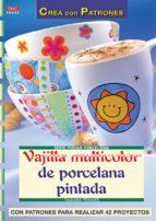 vajilla multicolor de porcelana pintada tamara franke 9788496550919