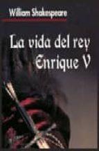 la vida del rey enrique v-william shakespeare-9788496840119