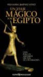 un viaje magico por egipto-fernando jimenez-9788496892019