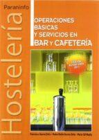 operaciones basicas y servicios cafeteria y bar (grado medio)-francisco garcia ortiz-9788497326919