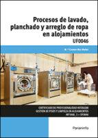 uf0046   procesos de lavado, planchado y arreglo de ropa en alojamientos maria del carmen mas muñoz 9788497328319