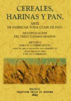 cereales, harinas y pan (ed. facsimil) 9788497616119