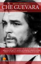 el che guevara (breve historia de...) gabriel glasman 9788497635219