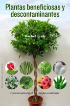 plantas beneficiosas y descontaminantes-rachel frely-9788497779319