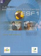 Descargas de libros de texto pdf Nuevo español sin fronteras 1: alumno