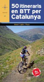 50 itineraris en btt per catalunya manel cajide 9788497917919