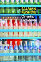 oriente, occidente-salman rushdie-9788497938419