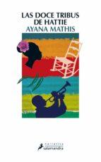 El libro de Las doce tribus de hattie autor AYANA MATHIS DOC!