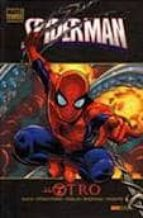 spiderman: el otro (marvel deluxe)-peter david-j. michael straczynski-reginald hudlin-9788498854619