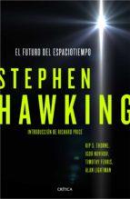 el futuro del espaciotiempo-stephen w. hawking-9788498929119