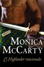 el highlander traicionado (highlander 3) (ebook)-monica mccarty-9788499087719