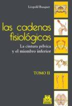 las cadenas fisiológicas (tomo ii) (ebook) leopold busquet 9788499104119