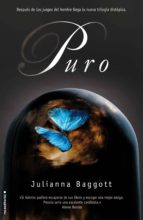 puro (ebook) julianna baggott 9788499184319