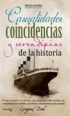 casualidades, coincidencias y serentipias de la historia gregorio doval 9788499671819