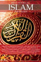 breve historia del islam ernest yassine bendriss 9788499674919