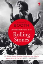 (pe) la verdadera historia de los rolling stones-stanley booth-9788499981819