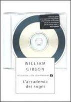 l accademia dei sogni william gibson 9788804544319