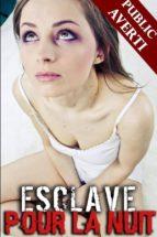 esclave pour la nuit (ebook)-9788826092119