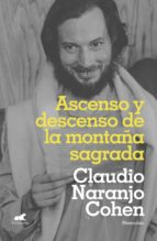 ascenso y descenso de la montaña sagrada (ebook)-claudio naranjo-9789569977619