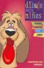 perros perritos y lobos (dibujo para niños) christopher hart 9789583021619