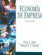 economia de la empresa (4ª ed.)-paul g. keat-philip k.y. young-9789702604419
