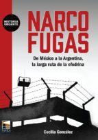 narcofugas: de mexico a la argentina, la larga ruta de la efedrina cecilia gonzalez 9789873783319