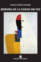 memoria de la ciudad sin paz (ebook)-cdlap00003319