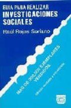 guia para realizar investigaciones sociales-raul rojas soriano-9789688562628