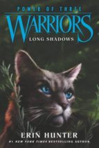 warriors. power of three 5: long shadows erin hunter 9780062367129