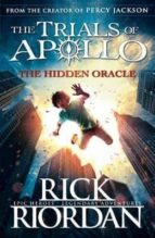 the hidden oracle (trials of apollo 1) rick riordan 9780141363929