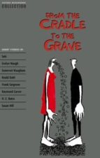 from the cradle to the grave-clare (ed.) west-9780194226929