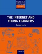 the internet and young learners gordon lewis 9780194421829