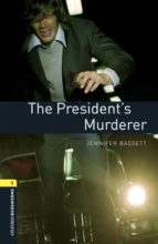 president s murderer (incluye mp3) (obl 1: oxford bookworms library)-9780194620529