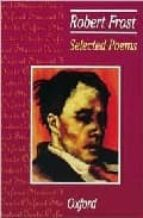 selected poems robert frost 9780198320029