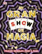 mi gran show de magia: trucos geniales paso a paso 9780241301029