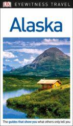 dk eyewitness travel guide alaska (ebook)-9780241329429