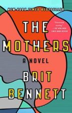 the mothers brit bennett 9780399184529